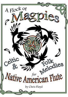 A Flock of Magpies Celtic & Folk Melodies for the Native American