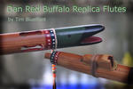 Dan Red Buffalo Replica Flutes