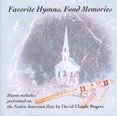 Favorite Hymns, Fond Memories CD - David Rogers