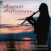 Charles Littleleaf--Ancient Reflections