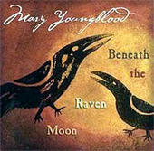 Mary Youngblood--Beneath the Raven Moon