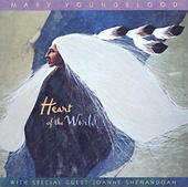 Mary Youngblood--Heart of the World