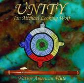 Jan Michael Looking Wolf -- Unity