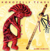 Kokopelli Tears By Mark Barger
