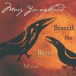 With Beneath the Raven Moon CD-Save $2.00