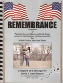 Remembrance Songbook of Patriotic, Love, Children and Irish Songs