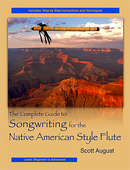 NEW- The Complete Guide to songwriting for the Native American Style Flute
