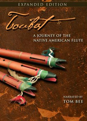 Toubat ,  A Journey of the Native American Flute, Extended